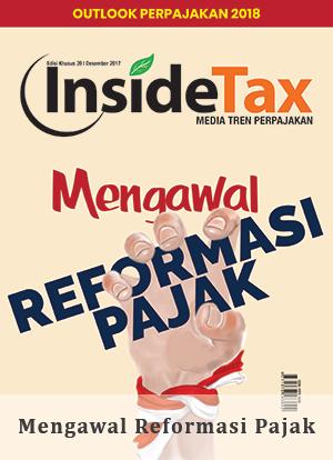 Inside Tax Edisi 39 - Mengawal Reformasi Pajak