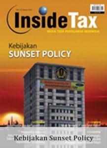 Inside Tax Edisi 10 - Kebijakan Sunset Policy