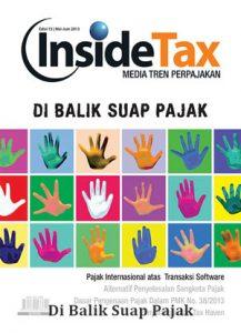 Inside Tax Edisi 15 - Di Balik Suap Pajak