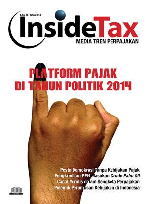 Inside Tax Edisi 19 - Platform Pajak Di Tahun Politik 2014