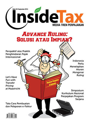Inside Tax Edisi 23 - Advance Ruling: Solusi atau Impian?