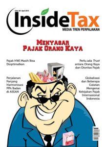 Inside Tax Edisi 30 - Menyasar Pajak Orang Kaya