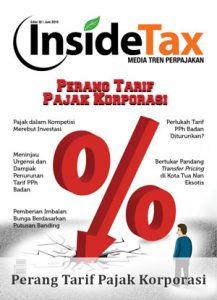 Inside Tax Edisi 32 - Perang Tarif Pajak Korporasi