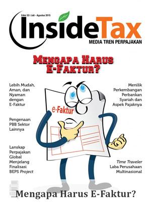 Inside Tax Edisi 33 - Mengapa Harus E-Faktur?