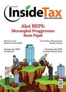Inside Tax Edisi 38 - Aksi BEPS: Menangkal Penggerusan Basis Pajak
