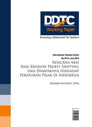 Working Paper - Rencana Aksi Base Erosion Profit Shifting dan Dampaknya terhadap Peraturan Pajak di Indonesia