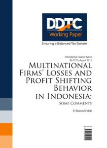 Working Paper - Multinational Firms Losses and Profit Shifting Behavior in Indonesia: Some Comments
