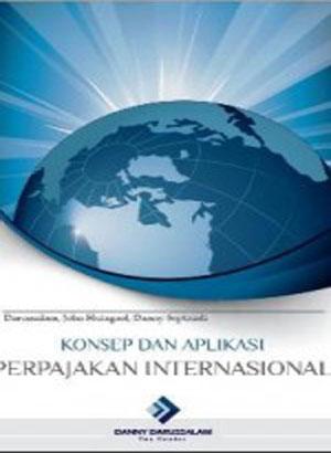 Konsep dan Aplikasi Perpajakan Internasional