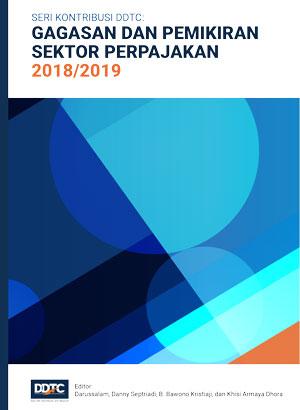 Seri Kontribusi DDTC: Gagasan dan Pemikiran Sektor Perpajakan 2018/2019