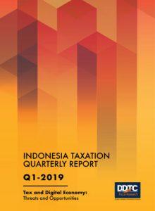 Indonesia Taxation Quarterly Report (Q1-2019)