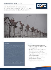 Newsletter - Tax Relaxation of Luxurious Housing, Control of Local Tax, and Restructuring of Tax Authority