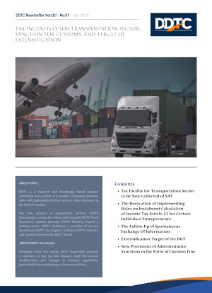 Newsletter - Tax Incentives For Transportation Sector, Sanction For Customs, And Target Of Extensification