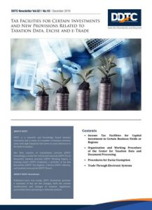 Newsletter - Tax Facilities for Certain Investments and New Provisions Related to Taxation Data, Excise and e-Trade
