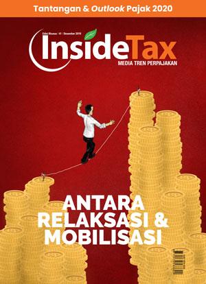 Inside Tax Edisi 41 - Antara Relaksasi & Mobilisasi