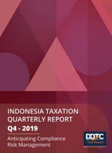 Indonesia Taxation Quarterly Report (Q4-2019)