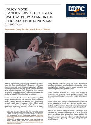 Policy Note - Omnibus Law Ketentuan & Fasilitas Perpajakan untuk Penguatan Perekonomian: Suatu Catatan