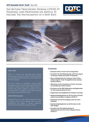Newsletter - Tax Return Procedures During COVID-19 Pandemic and Provisions on Article 25 Income Tax Installments at a New Rate