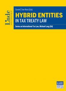 Hybrid Entities in Tax Treaty Law