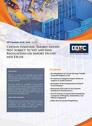 Newsletter - Certain Strategic Taxable Goods Not Subject to VAT and New Regulation on Import Duties and Excise