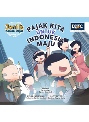 """Joni dan Kawan Pajak: Pajak Kita untuk Indonesia Maju"""